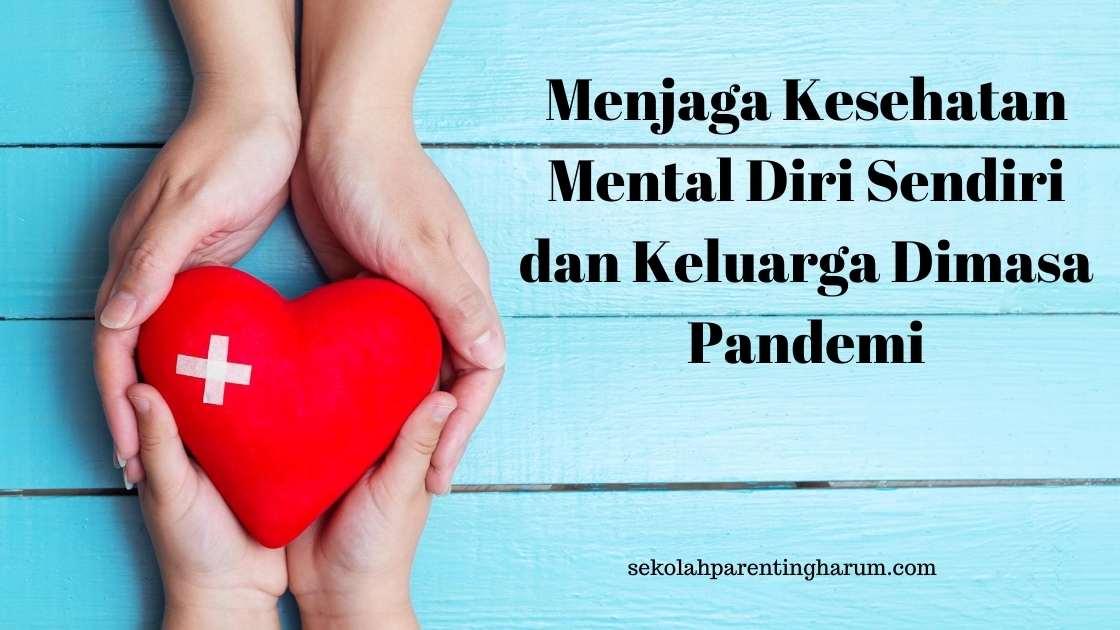 menjaga kesehatan mental