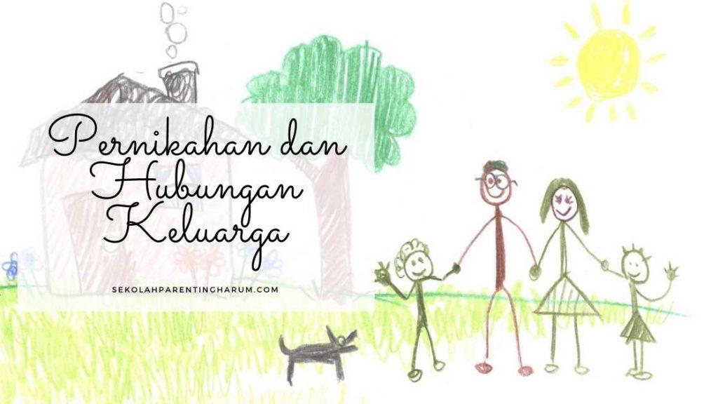 pernikahan dan hubungan keluarga
